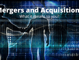 mergers and acquisitions what it means to you