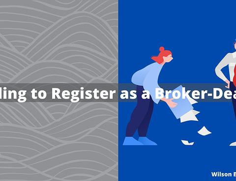Failing to Register as a Broker-Dealer