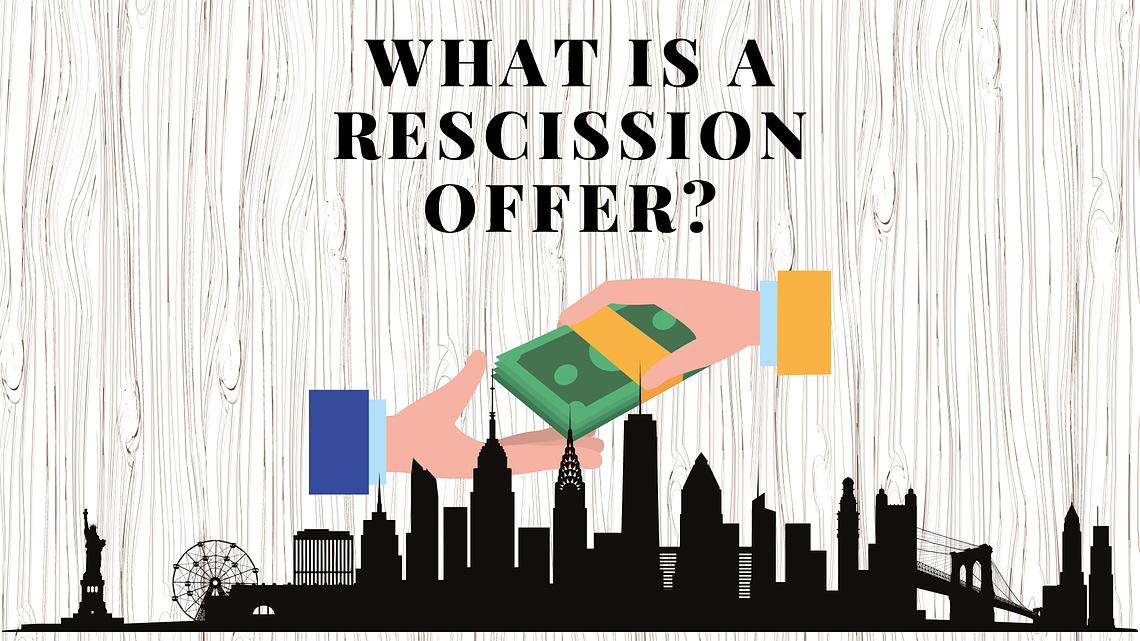 Rescission Offer