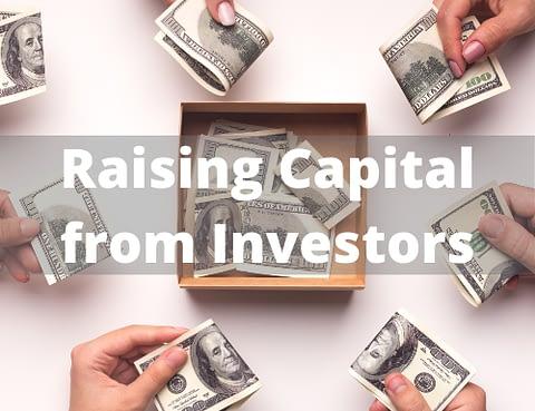 Raising Capital from Investors