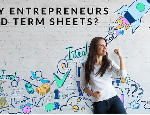 Why an Entrepreneur needs a term sheet