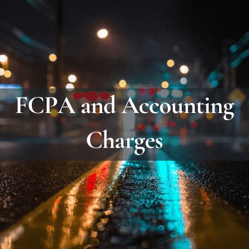 FCPA and Accounting Charges